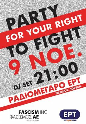 Party - for Your Right to Fight! - Σάββατο, 9/11 στο Ραδιομέγαρο της ΕΡΤ